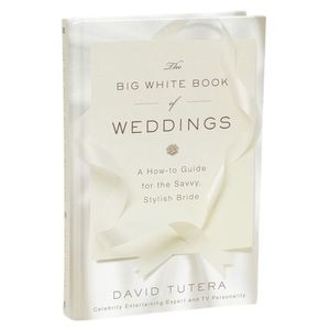 👰🏻David Tutera:The Big White Book of Weddings